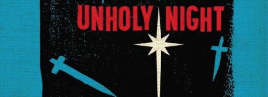 Silent Night, Unholy Night