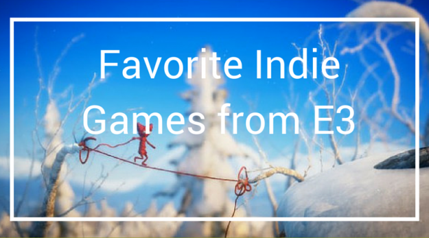 Favorite Indie Games from E3