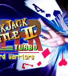 Super Blackjack Battle II Turbo: The Card Warriors – You had one job!