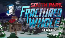 Quick Play 2 – South Park: The Fractured But Whole